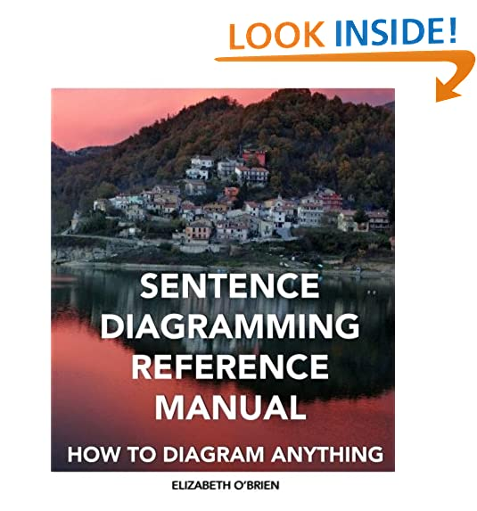 Diagramming sentences amazon sentence diagramming reference manual how to diagram anything ccuart Images