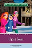 Ghost Town (11) (Beacon Street Girls)