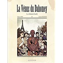 La Vénus du Dahomey - Tome 1 - La civilisation hostile (French Edition)
