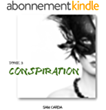 Conspiration: Tome 3 - Imposture