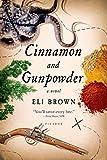 Cinnamon and Gunpowder: A Novel