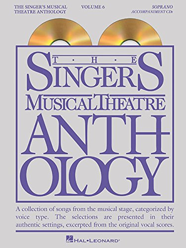 The Singer's Musical Theatre Anthology: Soprano Volume 6 - Accompaniment CDs (Smta) -