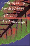 Contemporary Jewish Writing in Poland, , 0803237219