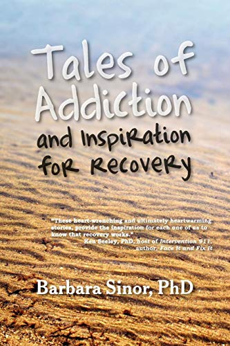 Tales of Addiction and Inspiration for Recovery: Twenty True Stories from the Soul (Reflections of America) by Brand: Modern History Press