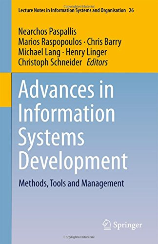 Advances in Information Systems Development: Methods, Tools and Management