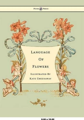 Language of Flowers - Illustrated by Kate Greenaway by Pook Press