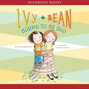 Ivy & Bean: Bound to Be Bad Audiobook