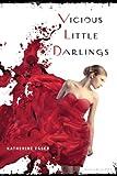 Vicious Little Darlings, Katherine Easer, 1599908549