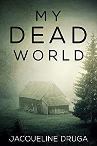 My Dead World by Jacqueline Druga ebook deal