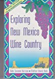 Exploring New Mexico Wine Country: New Mexico, the Cradle of North American Wine