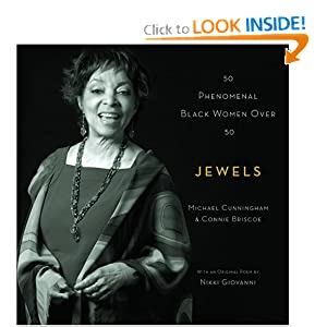 Jewels: 50 Phenomenal Black Women Over 50 Connie Briscoe