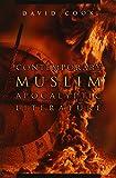 Contemporary Muslim Apocalyptic Literature (Religion and Politics)