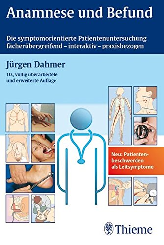 anamnese-und-befund-die-symptom-orientierte-patientenuntersuchung-als-grundlage-klinischer-diagnost
