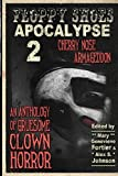 img - for Floppy Shoes Apocalypse 2: Cherry Nose Armageddon (Volume 2) book / textbook / text book