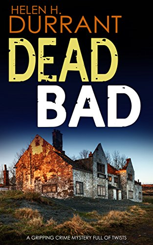 Dead Bad Calladine Bayliss Book 8 By Helen H Durrant