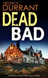 #9: DEAD BAD a gripping crime mystery full of twists