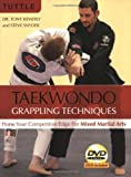 Taekwondo Grappling Techniques, Tony Kemerly and Steve Snyder, 0804840067