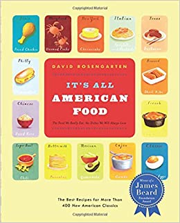 It's All American Food: Amazon.co.uk: David Rosengarten ...