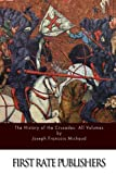 img - for The History of the Crusades: All Volumes book / textbook / text book