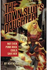The Town Slut's Daughter Paperback