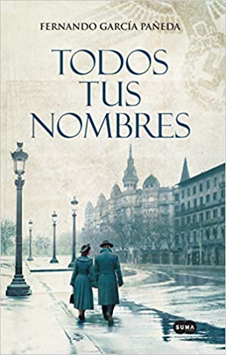 Amazon.com: Todos tus nombres / All Your Names (Spanish ...