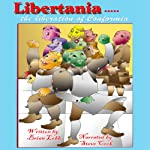 Libertania: The Liberation of Conformia | Brian Lobb