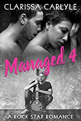 Managed 4: A Rock Star Romance