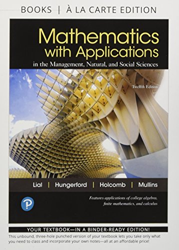 Mathematics with Applications, Books a la Carte, and MyLab Math with Pearson eText -- Title-Specific Access Card Package (12th Edition)