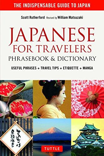 Japanese for Travelers Phrasebook & Dictionary: Useful Phrases + Travel Tips + Etiquette + Manga ()