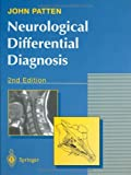 img - for By John P. Patten - Neurological Differential Diagnosis: 2nd (second) Edition book / textbook / text book