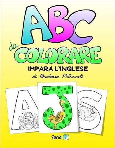 Abc Da Colorare Impara Linglese Series 1 Volume 1 Amazonit