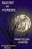 RESORT TO MURDER (Maggie Olenski series)