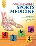 Foot and Ankle Sports Medicine, David W. Altchek, 0781797527