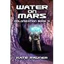 Water on Mars: Mars Colonization Book 4