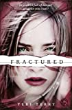 Fractured: Book 2 (SLATED Trilogy, Band 2)