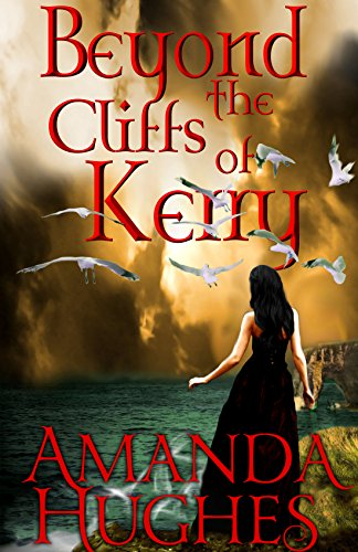 Beyond the Cliffs of Kerry (Bold Women of the 18th Century Series)