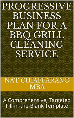 Progressive Business Plan for a BBQ Grill Cleaning Service: A...