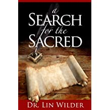 A Search for the Sacred