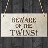 Beware Of The Twins Novelty Wooden Hanging Shabby Chic Plaque Gift