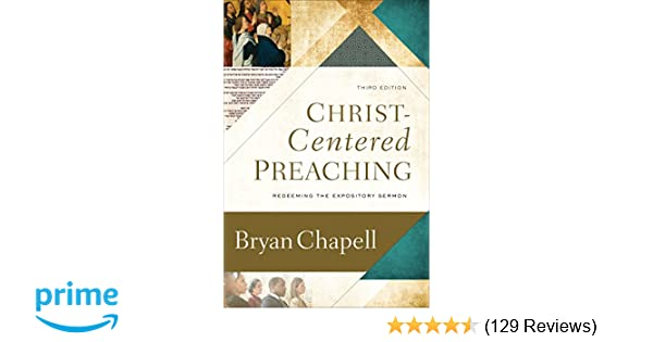 Amazon com: Christ-Centered Preaching: Redeeming the Expository