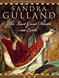 The Last Great Dance on Earth by Sandra Gulland front cover