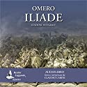 Iliade Hörbuch von  Omero Gesprochen von: Claudio Carini
