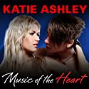 Music of the Heart: Runaway Train Series, Book 1 Audiobook by Katie Ashley Narrated by Justine O. Keef, Mason Lloyd