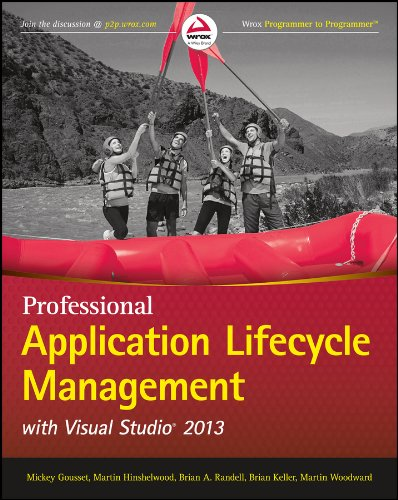 Professional Application Lifecycle Management with Visual Studio 2013 (Wrox Programmer to Programmer) Pdf
