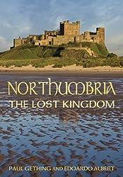 Northumbria: The Lost Kingdom