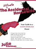 The Ultimate Accidental Housewife, Julie Edelman, 1401322263