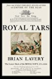 Royal Tars: The Lower Deck of the Royal Navy, 875-1850