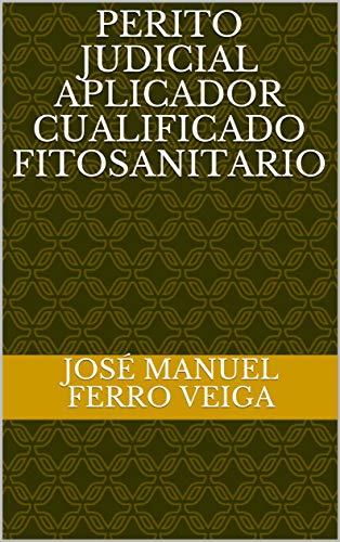 PERITO JUDICIAL APLICADOR  CUALIFICADO FITOSANITARIO