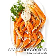 Seafood Essentials: Enjoy Seafood Simply