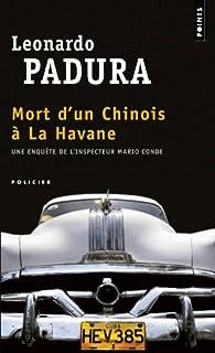 Mort d'un chinois à la Havane : roman, Padura Fuentes, Leonardo